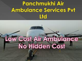 Panchmukhi Air Ambulance Services in Delhi with Medical Team