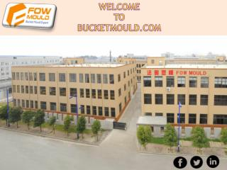 Get China based reputable Bucket Moulds Supplier