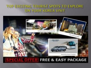 Korea Tour Special Offer Free & Easy Package
