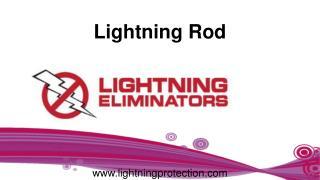 Diminishing the powers of lightning by lightning rod