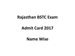 Rajasthan bstc admit card name wise 2017