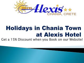 Best Hotels in Chania with Reasonable Prices