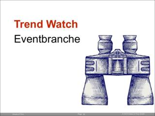 Trend Watch: Eventbranche, Live Marketing, Event Agenturen, Event Marketing