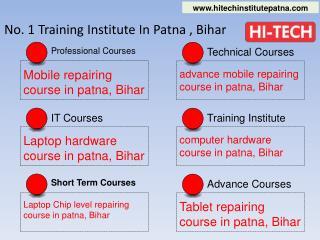 Hi-Tech Computer Hardware Repairing Course in Patna, Bihar