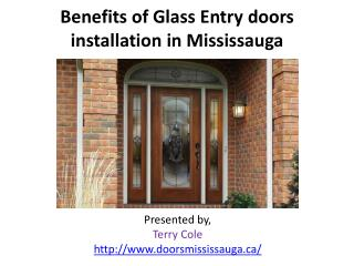 Benefits of Glass Entry doors installation in Mississauga