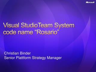 Visual StudioTeam System  code name  Rosario