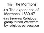 Title: The Mormons