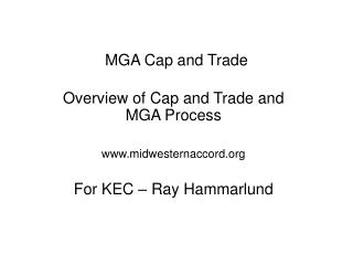 MGA Cap and Trade