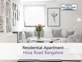 Luxury Apartments|Sobha Silicon Oasis in Bangalore
