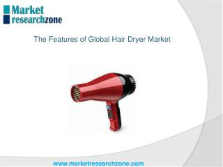 The Features of Global Hair Dryer Market