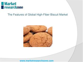 The Features of Global High-Fiber Biscuit Market