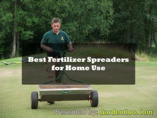 Best Fertilizer spreaders