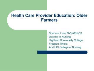 Health Care Provider Education: Older Farmers