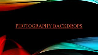 Ways to Choose Best Photography Backdrops