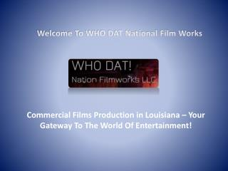 Film Productions in Louisiana, Wedding Videography New Orleans