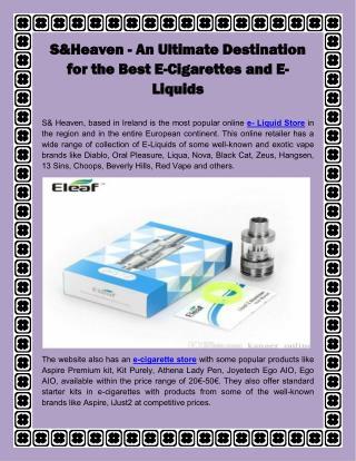 S&Heaven - An Ultimate Destination for the Best E-Cigarettes and E-Liquids