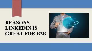 Reasons LinkedIn Is Great For B2B