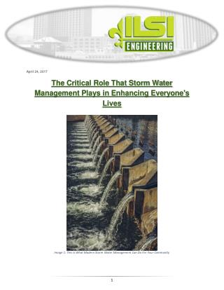 The Critical Role That Storm Water Management Plays in Enhancing Everyone's Lives