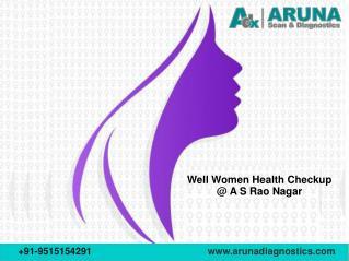 Well woman Health Checkups- Aruna Diagnostics