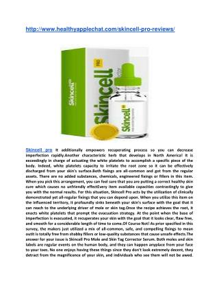 http://www.healthyapplechat.com/skincell-pro-reviews/