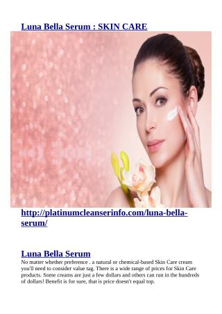 http://platinumcleanserinfo.com/luna-bella-serum/