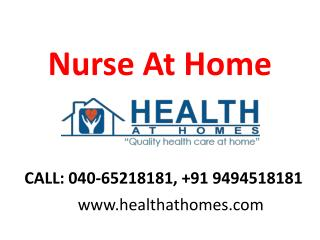 Nurse Home Services in Jubilee Hills Banjarahills Hyderabad