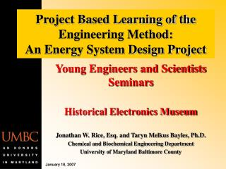 Project Based Learning of the Engineering Method:    An Energy System Design Project