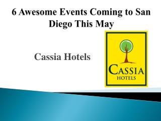 6 Awesome Events Coming to San Diego This