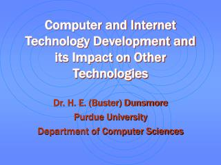 Computer and Internet Technology Development and its Impact on Other Technologies