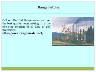 Range netting
