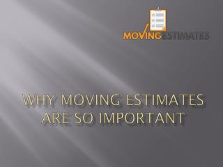 Why Moving Estimates are So Important