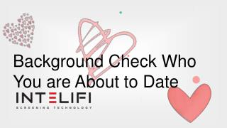 Background Check Who  You are About to Date