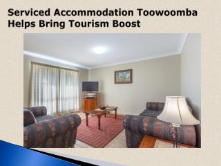 Serviced Accommodation Toowoomba Helps Bring Tourism Boost