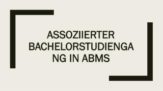 Assoziierter Bachelorstudiengang in ABMS