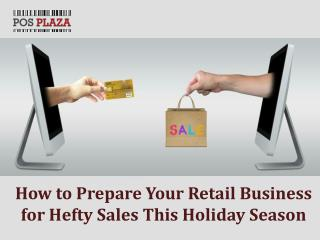 How to Prepare Your Retail Business for Hefty Sales This Holiday Season?