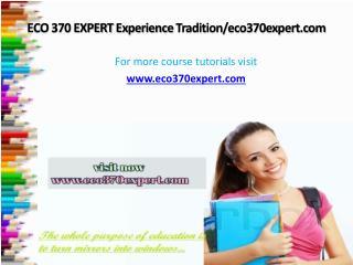 ECO 370 EXPERT Experience Tradition/eco370expert.com