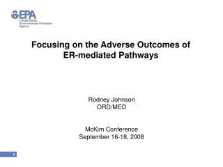 Focusing on the Adverse Outcomes of ER-mediated Pathways