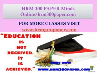 HRM 300 PAPER Minds Online/hrm300paper.com