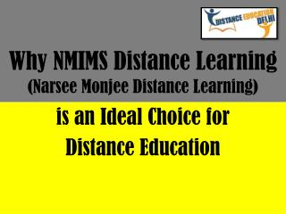 Why NMIMS distance learning is an ideal choice for distance education