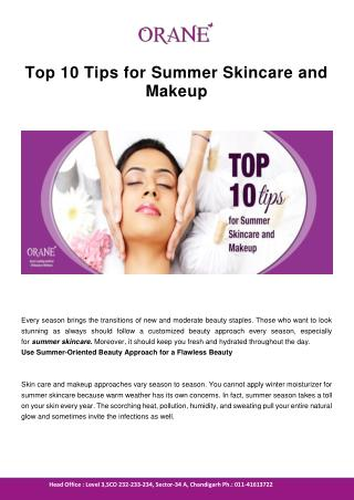 Top 10 Tips for Summer Skincare and Makeup