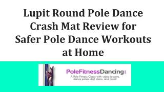 Lupit Round Pole Dance Crash Mat Review for  Safer Pole Dance Workouts at Home