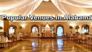 Spend Great Time Visiting Venues In Alabama