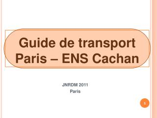 Guide de transport Paris   ENS Cachan