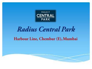 Radius Central Park – 1BHK Flats in Chembur Mumbai