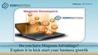 Do you have Magento Advantage? Explore it to kick start your business growth