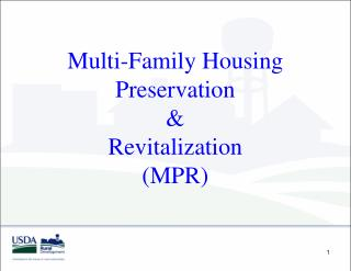 Multi-Family Housing Preservation  Revitalization MPR
