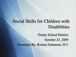 Social Skills for Children with Disabilities