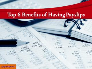 Top 6 Benefits of Having Payslips