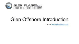 Glen Offshore Introduction