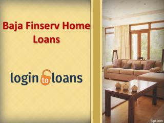 Baja finserv Home Loans , Apply For Baja finserv Home Loans Online , online Bajaj Finserv Home loans In Hyderabad - Logi